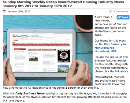 2SundayMorningWeeklyRecapManufacturedHousingIndustryNewsJanuary15th2017toJanuary22nd2017-postedtoManufacturedHousingIndustryDailyBusinessNewsMHProNews
