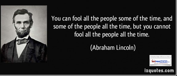 you-can-fool-all-the-people-some-of-the-time-and-some-of-the-people-all-the-time-but-you-cannot-abraham-lincoln-quoteDailyBusinessNewsMHProNews