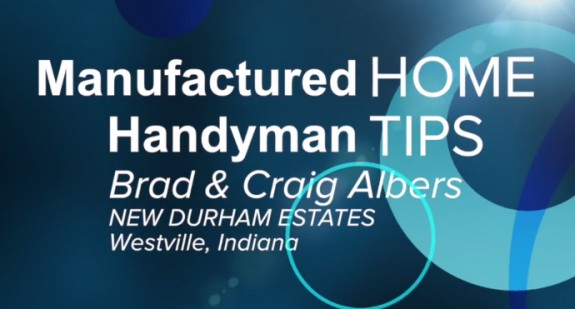 Manufactured home handyman tips