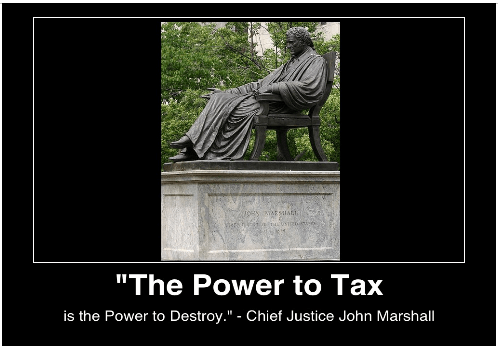 The power to tax is the power to destory chief justice john marshall image wikicommons cposter mhpronews com lifestyle factory homes llc all rights reserved 2