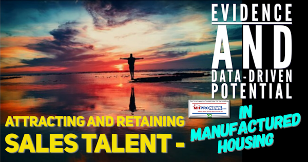 AttractingRetainingSalesTalentEvidenceDatDrivenPotentialManufacturedHousingMondayMorningSalesMeeting