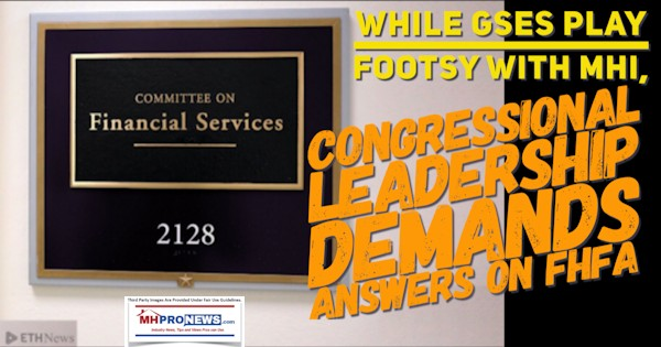Whilegsesplayfootsywithmhicongressionalleadershipdemandsanswersonfhfa