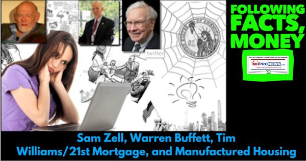 FollowingFactsMoneySamZellWarrenBuffettTimWilliams21stMortgageDailyBusinessNewsMHProNews