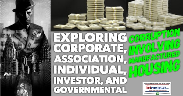 ExploringCorporateAssociationIndividualInvestorGovernmentalCorruptionInvolvingManufacturedHousingDailyBusinessNewsMHProNEws