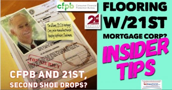 TimWilliamsPhoto21stMortgageLogoCFPBComplaintFile2ndShoeDropsFlooringWith21stMortgageCorpInsiderTipsDailyBusinessNewsMHProNews