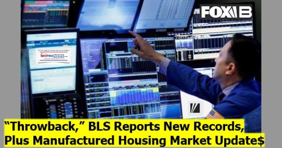 ThrowbackBLSReportNewRecordsPlusManufacturedHousingMarketUpdates