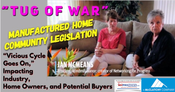 TugofWarManufacturedHomeCommunityLegislationViciousCycleGoesOnImpactingIndustryHomeOwnersPotentialBuyersDailyBusinessNewsMHProNews