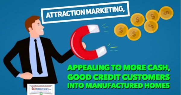 AttractionMarketingAppealingMoreCashGoodCreditCustomersIntoManufacturedHomes