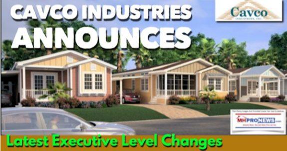 CavcoIndustriesCVCOannouncesLatestExecutiveLevelChangesShareholdersInvestigationsMHProNews