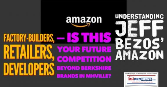 FactoryBuildersRetailersDevelopersIsThisYourFutureCompetitionBeyondBerkshireBrandsMHVilleUnderstandingJeffBezosAmazonDailyBusinessNEwsMHProNews