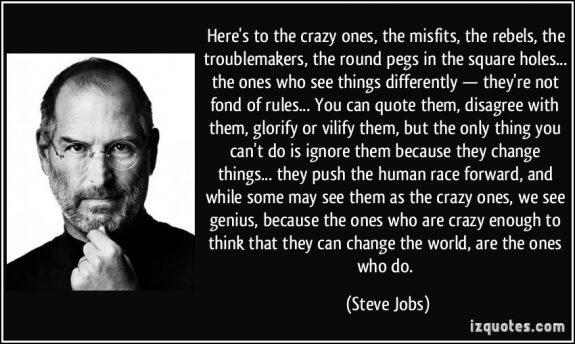 MHProNewshere-s-to-the-crazy-ones-the-misfits-the-rebels-the-troublemakers-the-round-pegs-in-the-square-steve-jobsIZQuotes