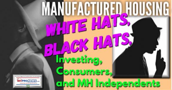 ManufacturedHousingWhiteHatBlackHatINvestingConsumersMHIndependentsMHProNews600