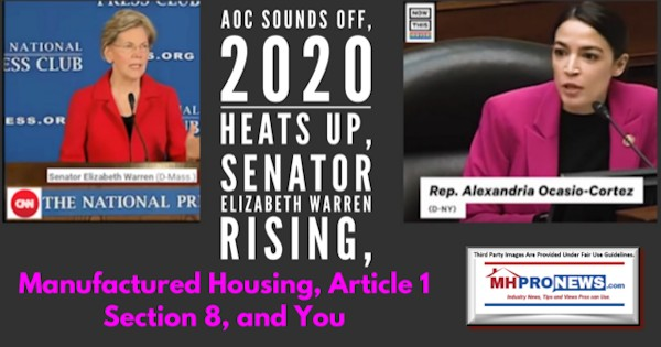 AOCSoundsOff2020HeatsUpSenatorElizabethWarrenRisingManufacturedHousingArticle1section8YouDailyBusinessNewsMHproNews
