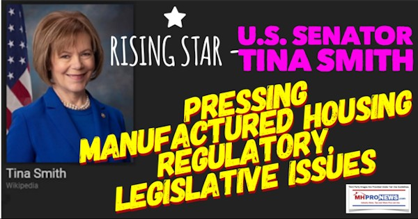 RisingStarUSSenatorTinaSmithPressingManufacturedHousingRegulatoryLegislativeIssuesDailyBusinessNewsMHProNews