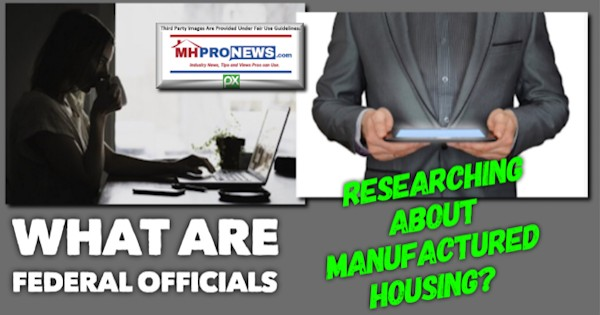 WhatAreFederalOfficialsResearchingAboutManufacturedHousingDailyBusinessNewsMHProNews
