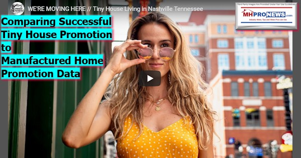 ComparingSuccessfulTinyHousePromotionToManufacturedHomePromotionDataManufacturedHousingMHProNews