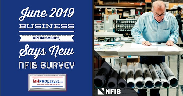 June2019BusinessOptimismDipsSaysNewNFIBSurveyManufacturedHomeProNews