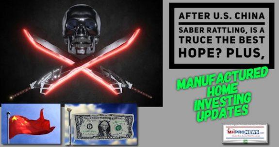 AfterUSChinaSaberRattlingTrueBestHopePlusManufacturedHomeInvestingUpdatesMHproNews