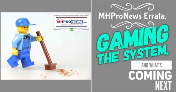 MHProNewsErrataGamingtheSystemWhatsComingNextManufacturedHomeProNews