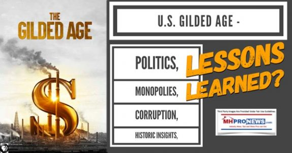 USGildedAgePoliticsMonopoliesCorruptionHistoricInsightsLessonsLearnedManufacturedHomeProNews