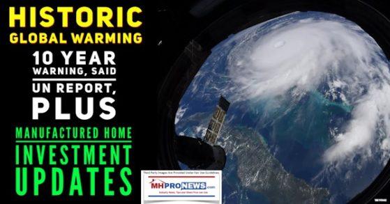HistoricGlobalWarming10YearWarningUNReportPlusManufacturedHomeInvestmentUpdatesMHProNews