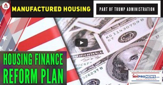 ManufacturedHousingPartTrumpAdministrationHousingFinanceReformPlanCNAManufacturedHousingProNews