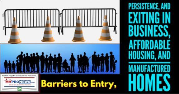BarriersEntryPersistenceExitingBusinessAffordableHousingManufacturedHomesManufacturedHousingProNews