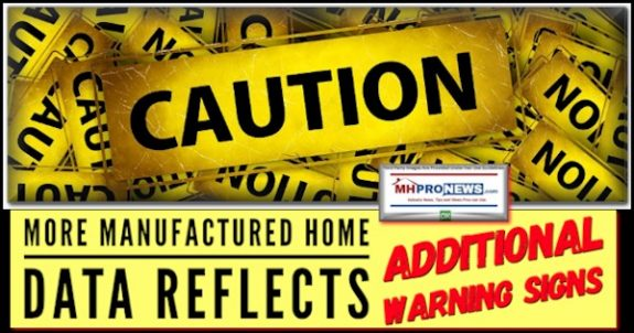 CautionMoreManufacturedHomeDataReflectsAdditionalWarningSignsManufacturedHousingProNews