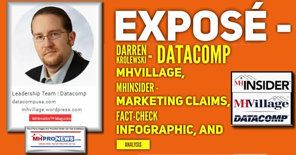 Exposé – Darren Krolewski – Datacomp, MHVillage, MHInsider – Marketing Claims, Fact-Check Infographic, and Analysis