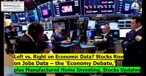 LeftVsRightEconomicDataStocksRiseJobsDataEconomyDebatePlus104.2019ManufacturedHomeInvestingStockUpdates