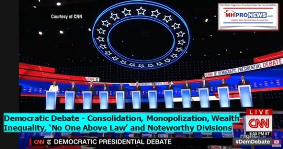 OH-CNN-NYT-DemocraticDebate10152019ConsolidationMonopolizationWealthInequalityNoOneAvovetheLawNoetworthyDivisionsMHProNews