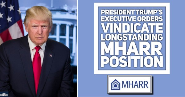 PresidentTrumpExecutiveOrdersVindicateLongstandingMHARRlogoPositionManufacturedHousingAssocRegulatoryReformLogoTrumpOfficialPhoto