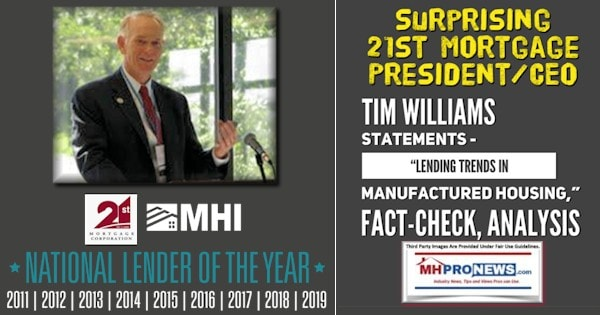 Surprising21stMortgagePresidentCEOTimWilliamsStatementsLendingTrendsManufacturedHousingFactChecksAnalysisMHProNews