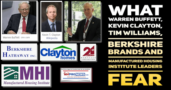 What WarrenBuffettKevinClaytonTimWilliamsBerkshireBrandsManufacturedHousingInstituteLeadersFEARManufacturedHomeProNews