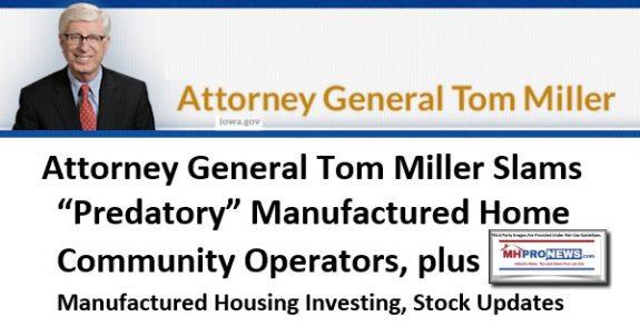 AttorneyGeneralTom MillerSlamsPredatoryManufacturedHomeCommunityOperatorsPlusManufacturedHousingInvestingStockUpdates