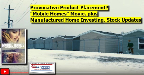 ProvocativeProductPlacementMobileHomesMoviePlusManufacturedHomeInvestingStockUpdates