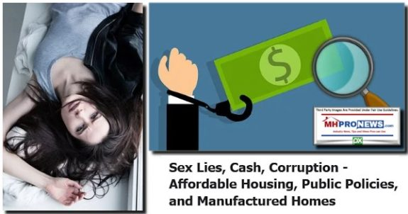 SexLiesCashCorruptionAffordableHousingPublicPoliciesManufacturedHomesManufacturedHousingProNews