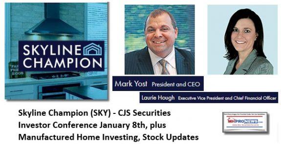 SkylineChampionSKY-CJSSecuritiesInvestorConferenceJanuary82020ManufacturedHomeInvestingStockUpdatesMHProNews