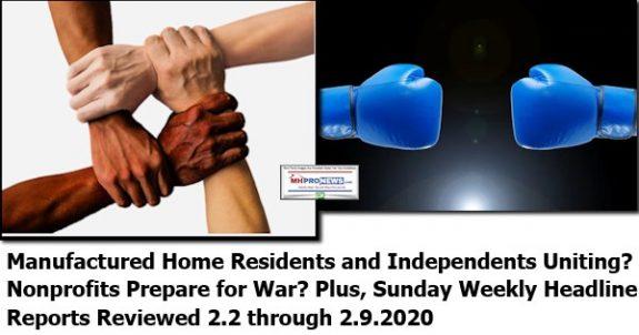 ManufacturedHomeResidentsIndependentsUnitingNonprofitsPrepareWarSundayHeadlinesReview2.2to2.9.2020ManufacturedHomeProNews