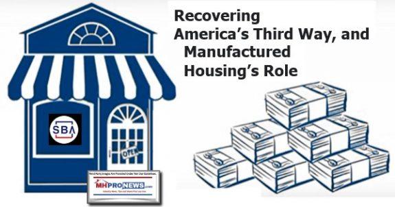 RecoveringAmericasThirdWayAndManufacturedHousingsRoleManufacturedHomeProNews