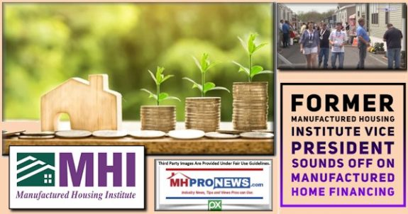 FormerManufacturedHousingInstituteVicePresidentSoundsOffManufacturedHomeFinancingMHProNews