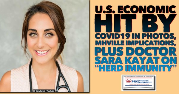 "U.S. Economic Hit by COVID19 in Photos, MHVille Implications, plus Doctor Sara Kayat on ""Herd Immunity"""