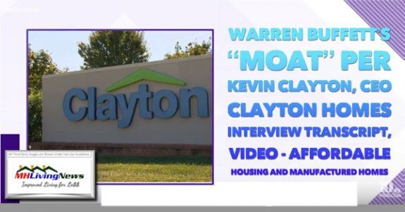 "Warren Buffett's ""Moat"" per Kevin Clayton, CEO Clayton Homes Interview Transcript, Video – Affordable Housing and Manufactured Homes"