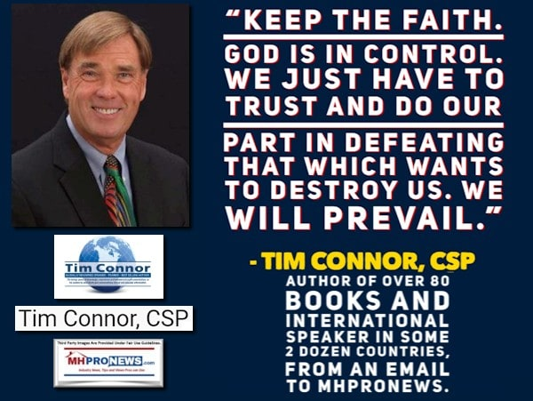 KeepTheFaithGodIsInControlWeTrustDoOurPartDefeatingThatWhichWantsToDestroyUsWeWillPrevailTimConnorCSPPhotoLogoQuoteMHProNews