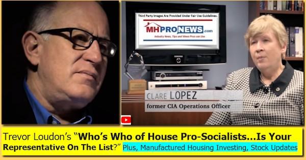 TrevorLoudonsWhosWhoHousePro-SocialistsIsYourRepresentativeOnTheListPlusManufacturedHousingInvestingStockUpdatesMHProNews