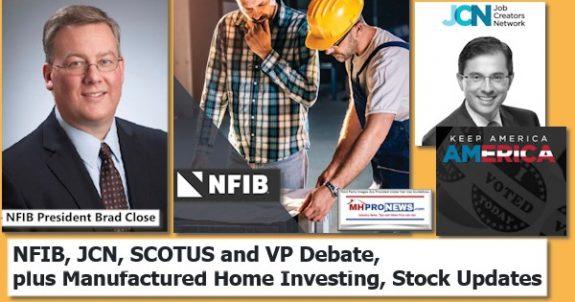 NFIBlogoJCNlogoSCOTUS.VPdebatePlusManufacturedHomeInvestingStockUpdatesMHProNewsLogo