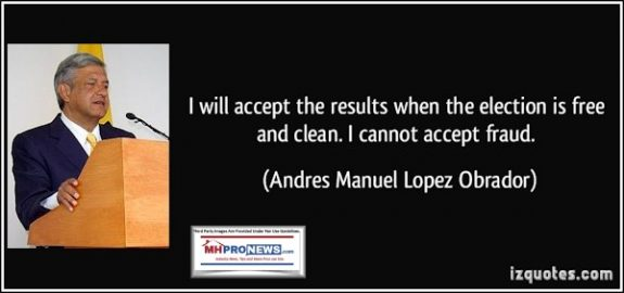 MexicoLopezObradorIZQuotesIWillAcceptResultsWhenElectionisFreeCleanICannotAcceptFraudQuoteableQuoteMHProNews