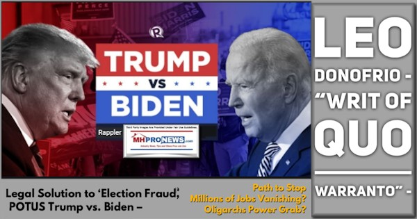 "Leo Donofrio – ""Writ of Quo Warranto"" – Legal Solution to 'Election Fraud,' POTUS Trump vs. Biden – Path to Stop Millions of Jobs Vanishing? Oligarchs Power Grab?"