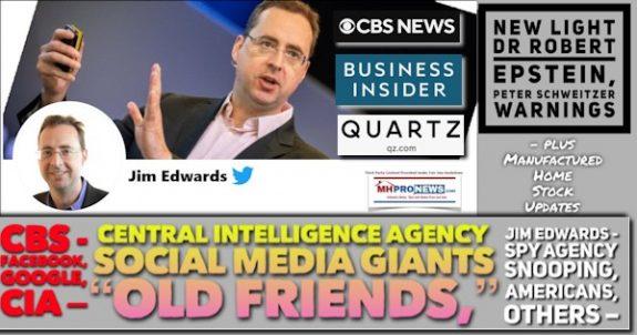 JimEdwardsPicCBSBusinessInsiderQZlogosFacebookGoogleCIA-CentralIntelligenceAgencyBigTechOldFriendsDrRobertEpsteinPeterSchweitzerCreepyLineMHProNews