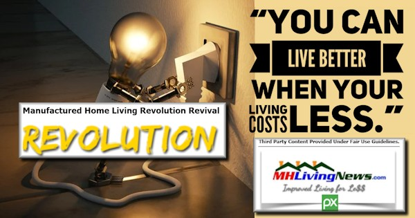 "Mobile and Manufactured Home Living Revolution Revival – ""You Can Live Better When Your Living Costs Less."""